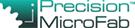 Precision MicroFab